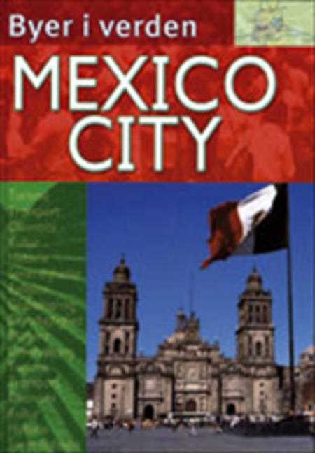 Mexico City af Edward Parker