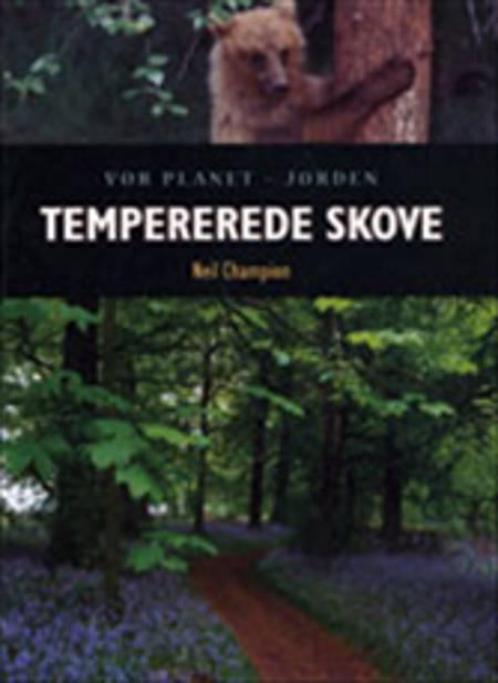 Tempererede skove af Neil Champion