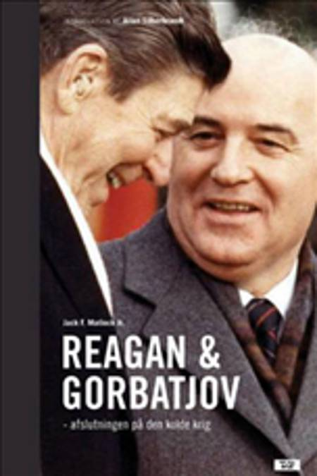 Reagan og Gorbatjov af Jack F. Matlock