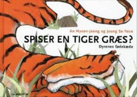 Spiser en tiger græs? af An Hyeon-Jeong
