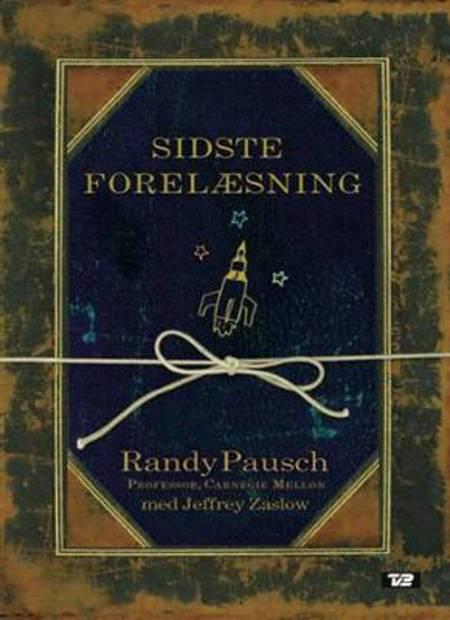 Sidste forelæsning af Randy Pausch