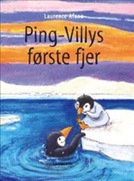 Ping-Villys første fjer af Laurence Afano