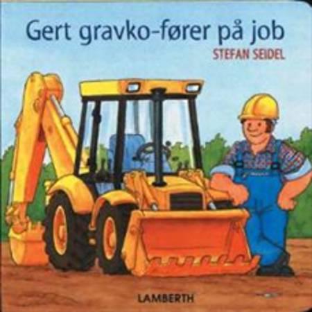 Gert gravko-fører på job af Stefan Seidel