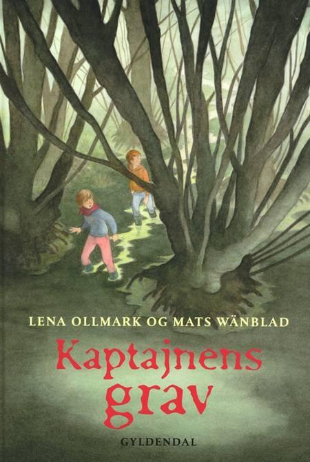 Kaptajnens grav af Mats Wänblad og Lena Ollmark