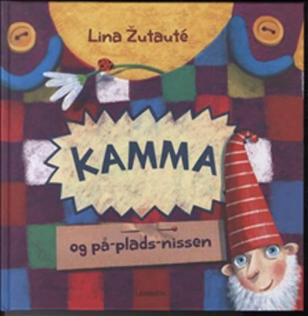Kamma og på-plads-nissen af Lina Zutauté