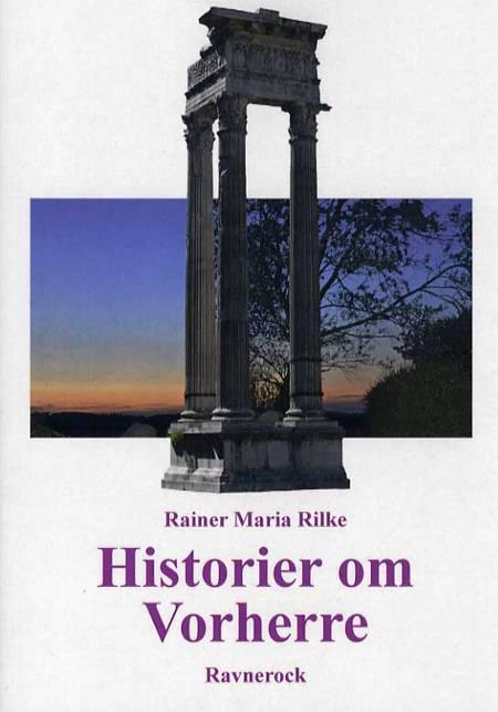 Historier om Vorherre af Rainer Maria Rilke