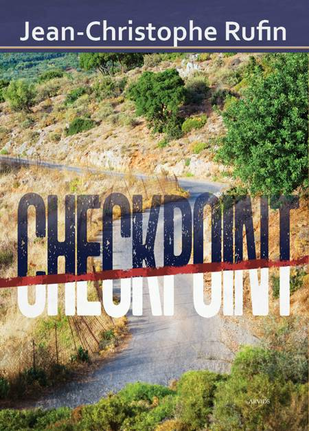 Checkpoint af Jean-Christophe Rufin