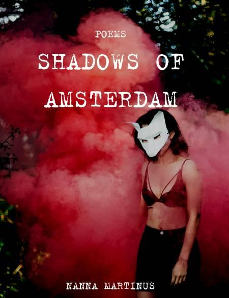 Shadows of Amsterdam af Nanna Martinus