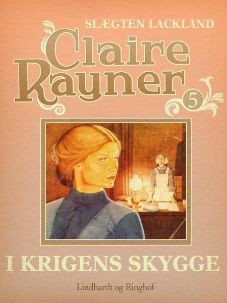 I krigens skygge af Claire Rayner