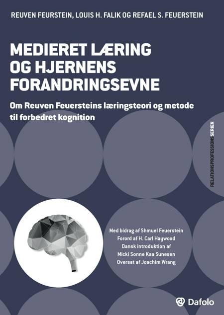 Medieret læring og hjernens forandringsevne af Reuven Feuerstein og Louis H. Falik og Refael S. Feuerstein