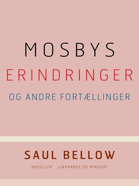 Mosbys erindringer og andre fortællinger af Saul Bellow