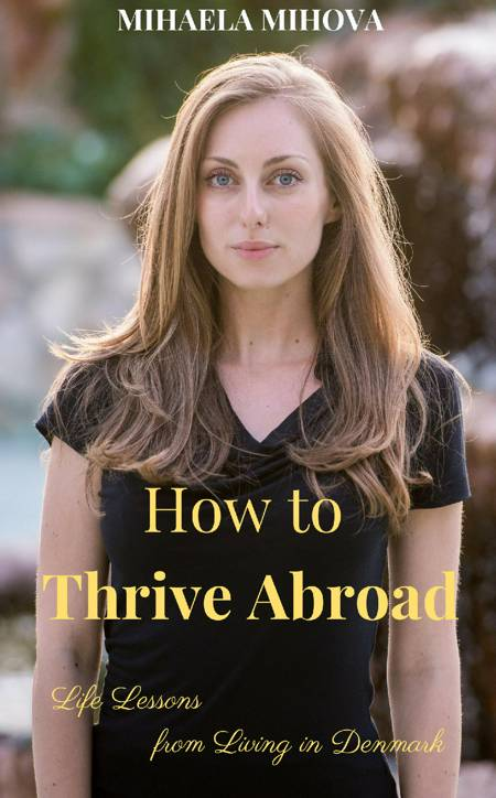 How to Thrive Abroad af Mihaela Mihova