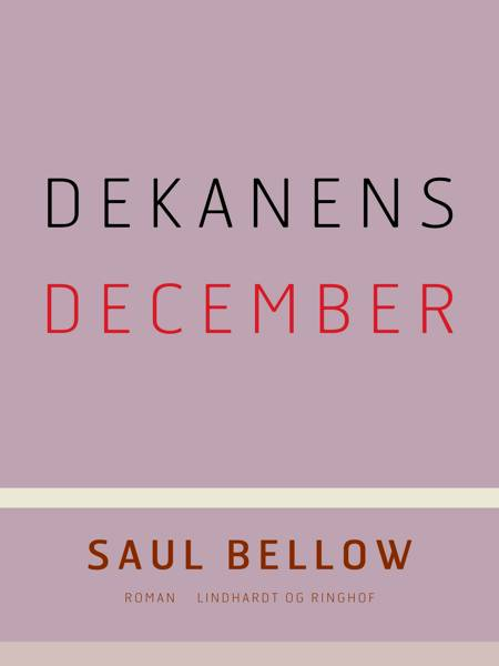 Dekanens december af Saul Bellow