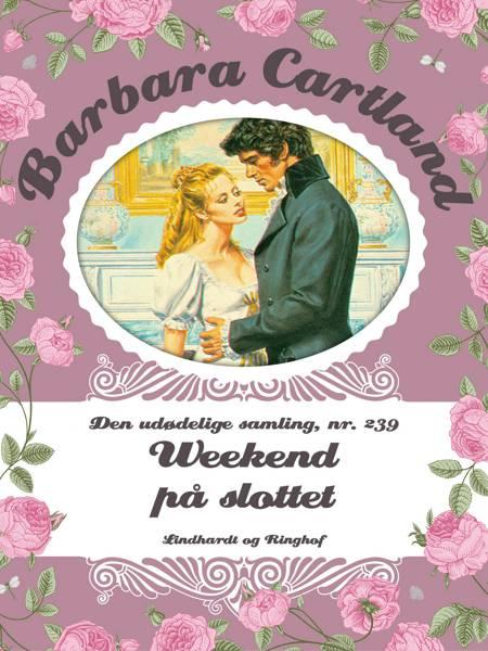 Weekend på slottet af Barbara Cartland