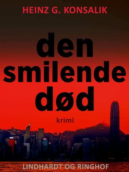 Den smilende død af Heinz G. Konsalik