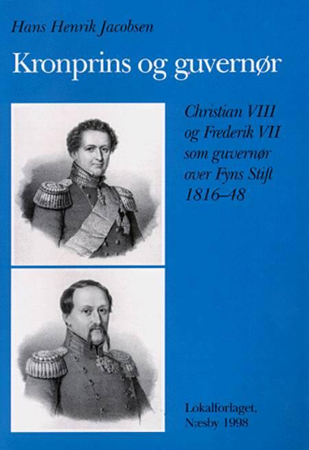 Kronprins og guvernør af Hans Henrik Jacobsen