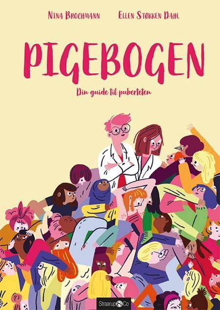 Pigebogen af Nina Brochmann og Ellen Støkken Dahl