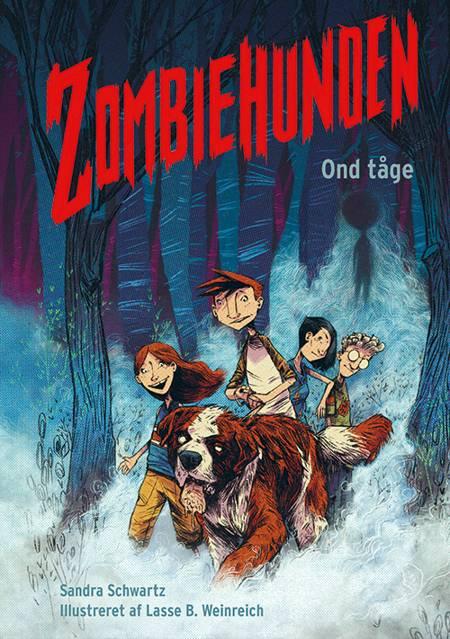 Zombiehunden 2: Ond tåge af Sandra Schwartz