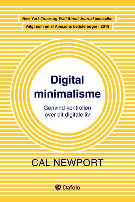 Digital minimalisme af Cal Newport