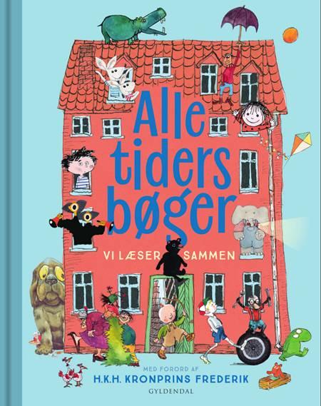 ALLE TIDERS BØGER vi læser sammen af Gyldendal