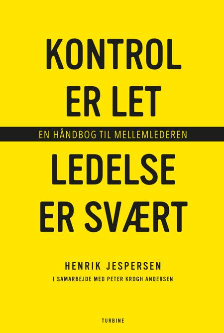 Kontrol er let, ledelse er svært af Henrik Jespersen og Peter Krogh Andersen