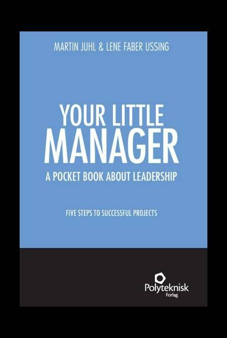 Your Little Manager af Martin Juhl og Lene Faber Ussing