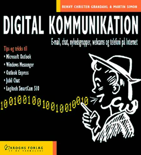 Digital kommunikation af Martin Simon, Benny Christen Grandahl og Benny Christen Grandahl og Martin Simon