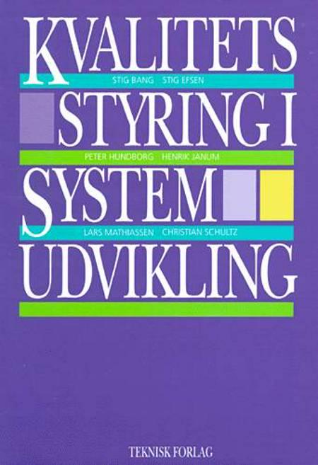 Kvalitetsstyring i systemudvikling af Stig Bang