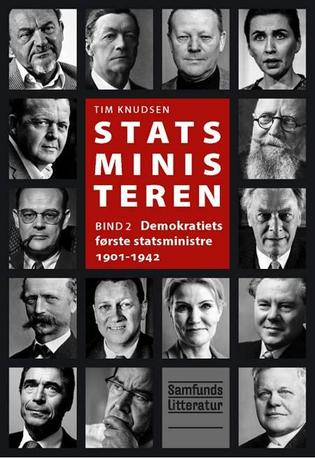 Demokratiets første statsministre 1901-1942 af Tim Knudsen