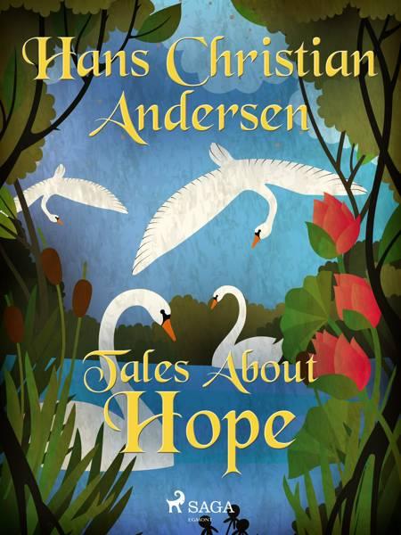 Tales About Hope af H.C. Andersen