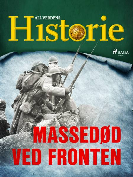 Massedød ved fronten af All Verdens Historie