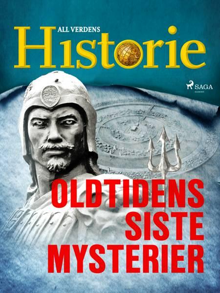 Oldtidens siste mysterier af All Verdens Historie