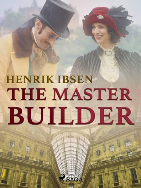 The Master Builder af Henrik Ibsen