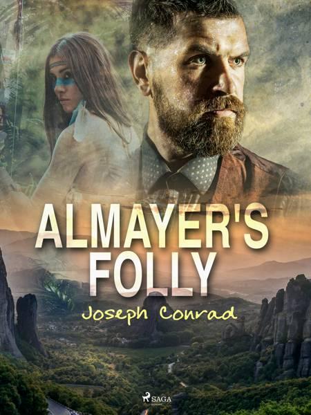 Almayer's Folly af Joseph Conrad