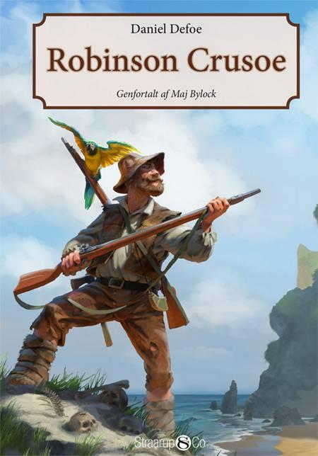 Robinson Crusoe af Maj Bylock og Daniel Defoe