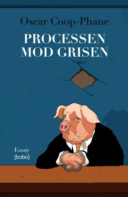 Processen mod grisen af Oscar Coop-Phane