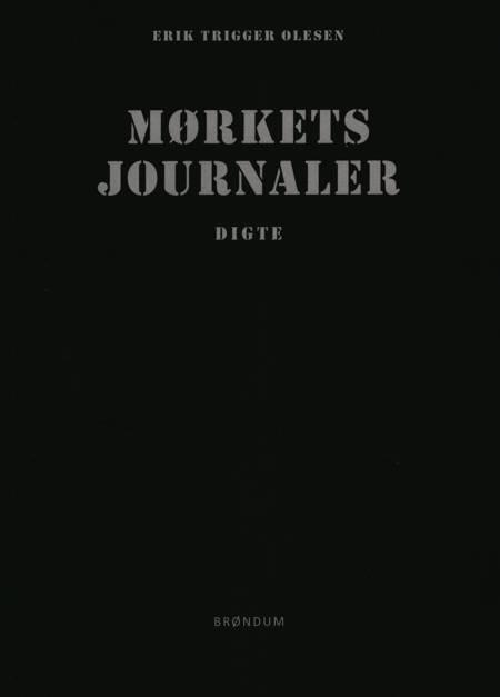 Mørkets jounaler af Erik Trigger Olsesen