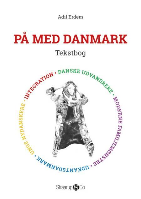 På med Danmark - tekstbog af Adil Erdem