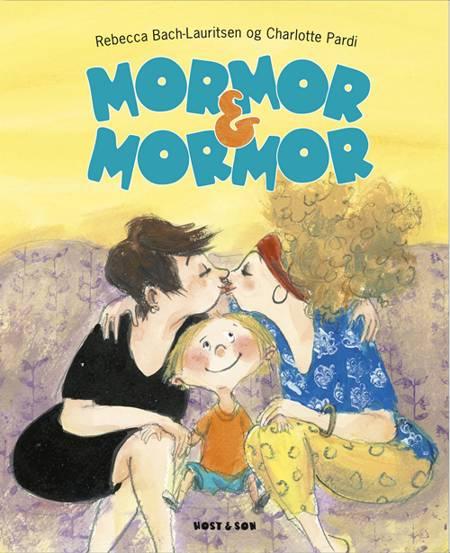 Mormor & Mormor af Rebecca Bach-Lauritsen