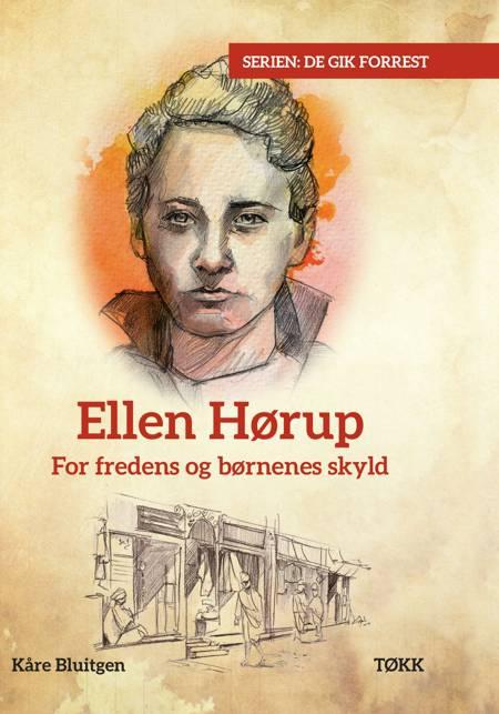 Ellen Hørup af Kåre Bluitgen