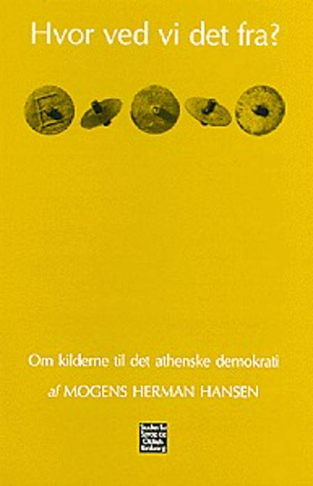 Hvor ved vi det fra? af Mogens Herman Hansen
