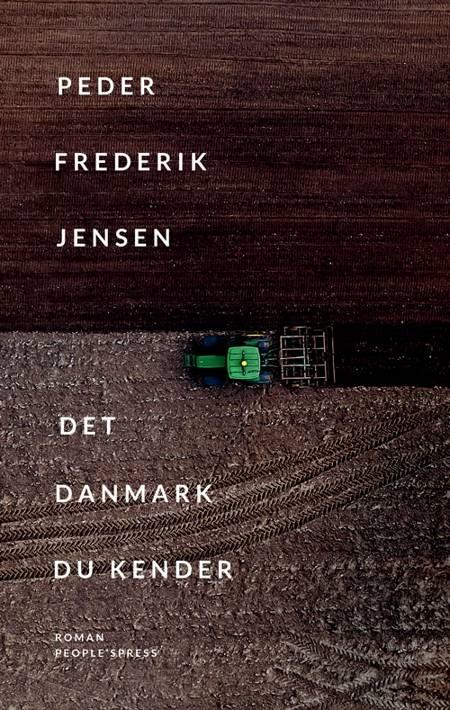 Det Danmark du kender af Peder Frederik Jensen