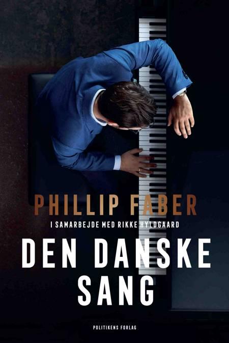 Den danske sang af Rikke Hyldgaard og Phillip Faber