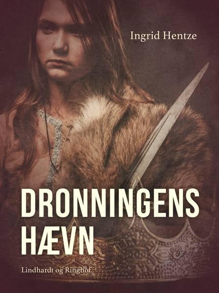 Dronningens hævn af Ingrid Hentze