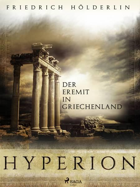 Hyperion - Der Eremit in Griechenland af Friedrich Hölderlin