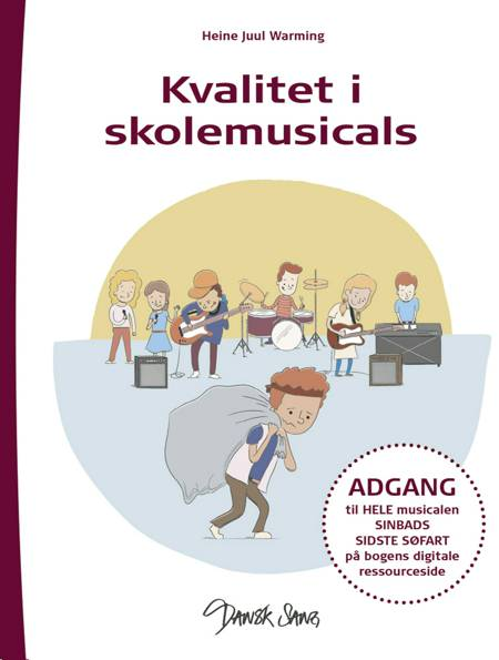 Kvalitet i skolemusicals af Heine Juul Warming