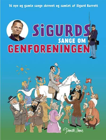 Sigurds sange om genforeningen af Sigurd Barrett