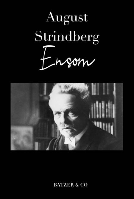 Ensom af August Strindberg