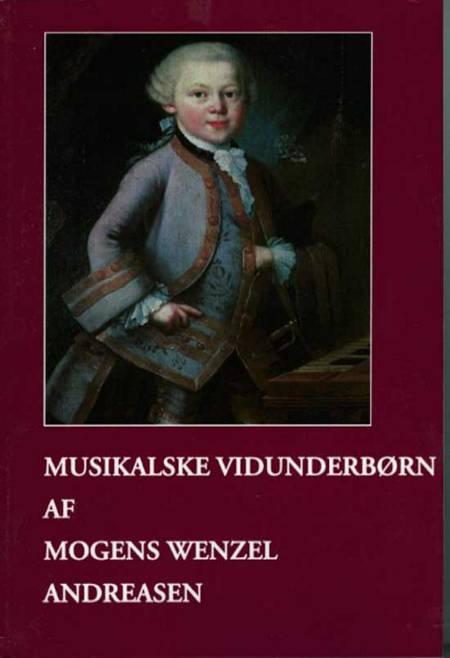 Musikalske vidunderbørn af Mogens Wenzel Andreasen