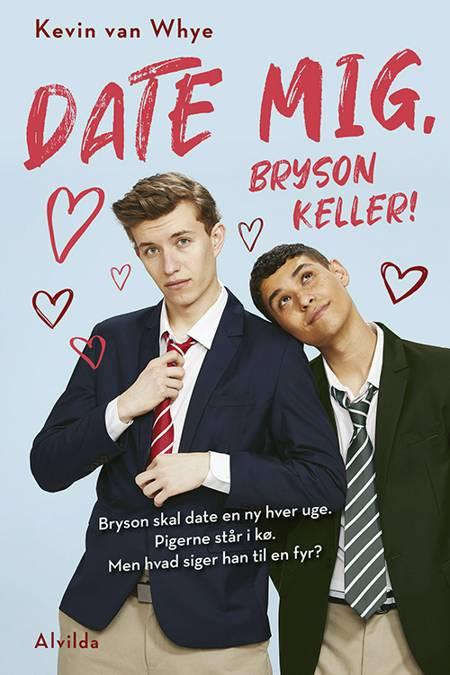 Date mig, Bryson Keller! af Kevin van Whye